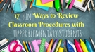 17 Different Ways to Review Classroom Procedures.