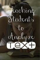 Teach Your Students How To Analyze Text.