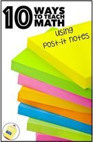 10 Ways to Teach Math Using Post It Notes.