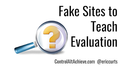 4 Fake Sites to Teach Students Website Evaluation.