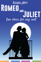Romeo and Juliet Lesson Plans: Free Teaching Ideas.
