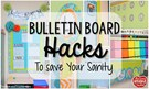Bulletin Board Hacks to Save Your Sanity.