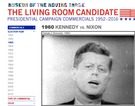 Watch the Evolution of Campaign Commercials on The Living Room Candidate.