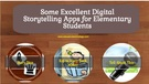 Digital Storytelling Apps for Elementary Students.