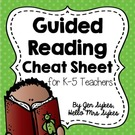 Guided Reading Freebie for Grades 1-5 Cheat Sheet.