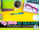 Online Resources for Remote Learning in the Secondary ELA Classroom.