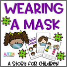 Wearing A Mask Story for Children.