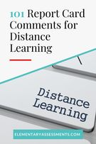 101 Report Card Comments for Distance Learning.