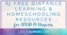 63 FREE Distance Learning and Homeschooling Resources for COVID-19 Closures.