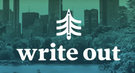Write Out Begins: Writing Prompts, Teaching Resources, Live Events and More.